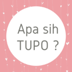 Apa sih Tupo ?